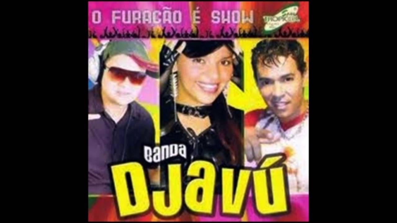 BANDA BAIXAR DJAVU DA DVD PARA
