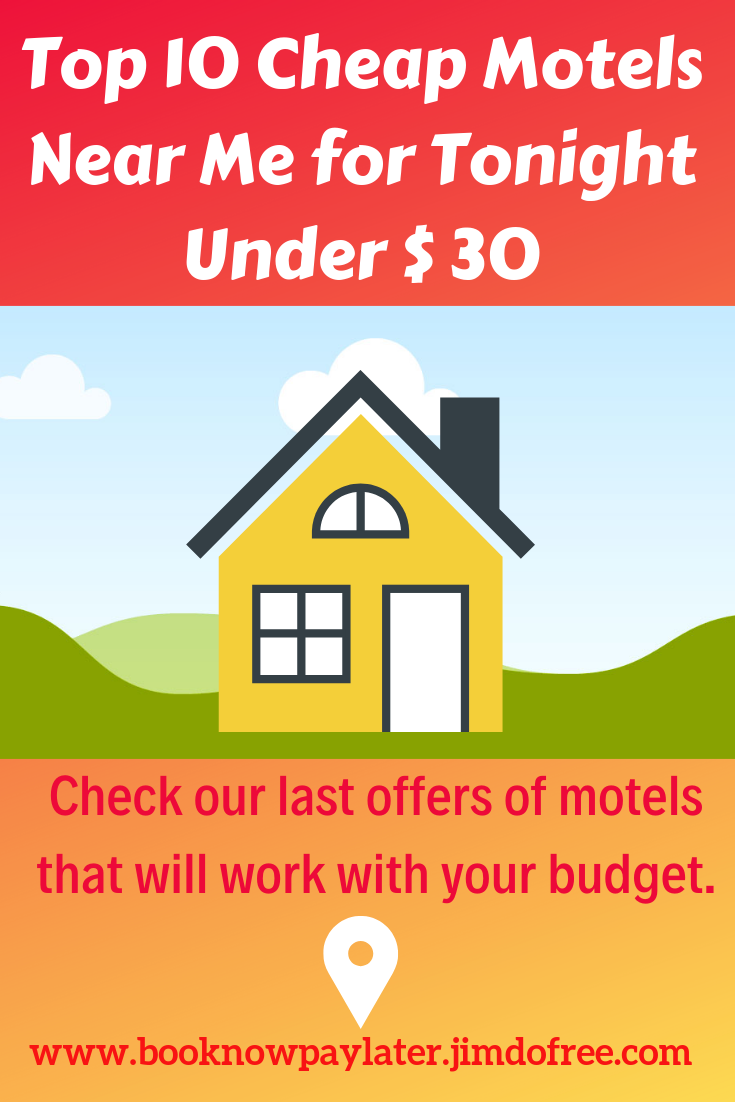 Top 10 Cheap Motels Near Me For Tonight Under 30 In 2020 Cheap