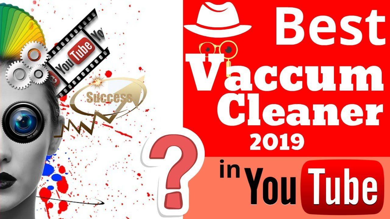 vacuum cleaner reviews best vacuum cleaner in 2019 top
