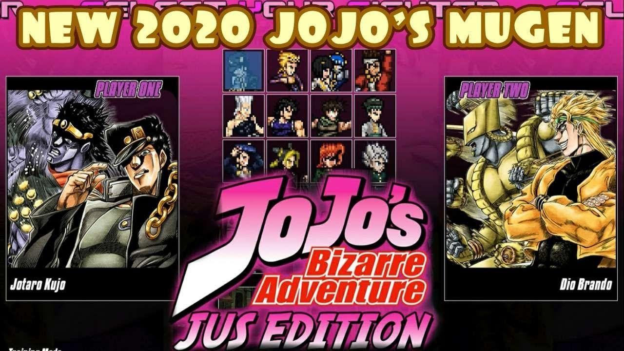 Jojo Bizarre Adventure Mugen Jus Edition New 2020 In 2020 Jojo S Bizarre Adventure Jojo Bizarre Jojo