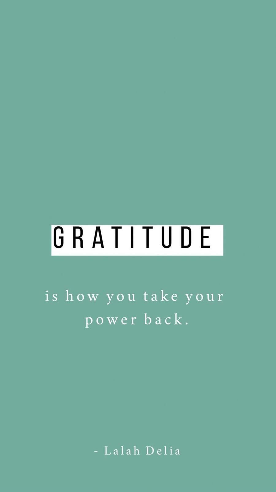 Gratitude Wallpaper Screensaver For Phone Free Gratitude Phone Wallpaper Gratitude Quote Wallpaper F In 2020 Gratitude Quotes Inspirational Quotes Wallpaper Quotes