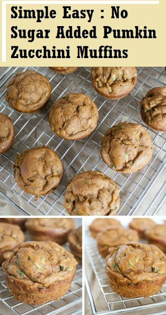 Simple Easy : No Sugar Added Pumkin Zucchini Muffins ...