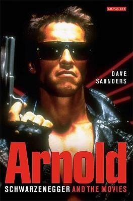 Arnold Schwarzenegger And The Movies By Dave Saun 5991534392 Oficjalne Archiwum Allegro Arnold Schwarzenegger Schwarzenegger Arnold