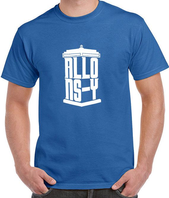 DOCTOR WHO TV SERIES INSPIRED SHIRTS DR. WHO ALLONSY ALLONS-Y (Means: Lets Go!) LOGO SHIRT  TEE SHIRT QUALITY:  We use only the highest quality 100%