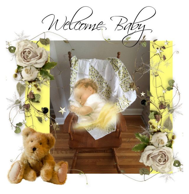 """""""Welcome Baby"""" by cozeequilts on Polyvore"""