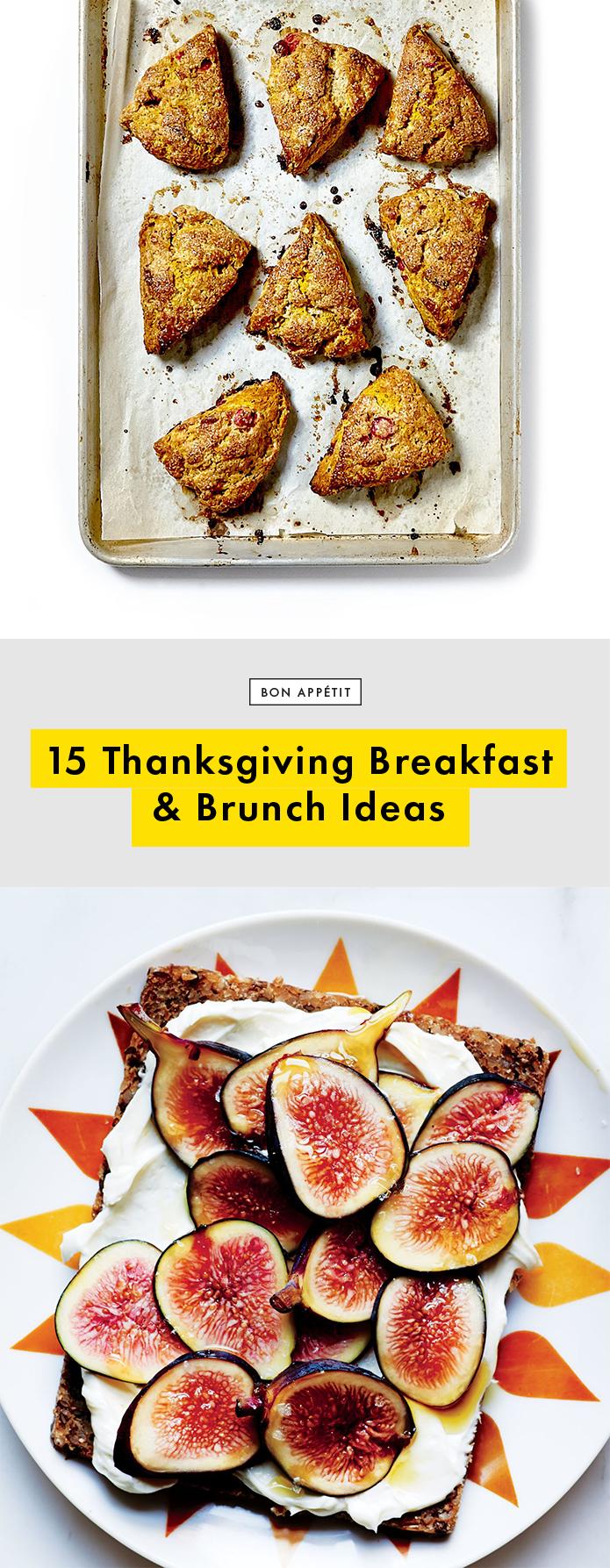 15 Thanksgiving Brunch Breakfast Recipe Ideas That Are Relatively Light Bon Appetit
