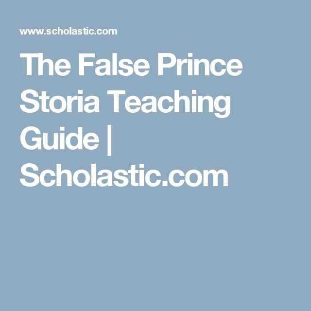 The False Prince Storia Teaching Guide Scholastic Book Club