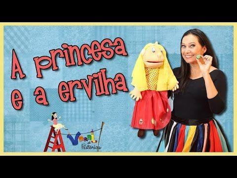 A Princesa E A Ervilha Varal De Historias Youtube Princesas