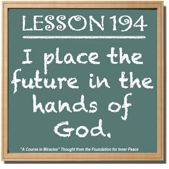 God Holds Your Future As He Holds Your Past And Present They Are