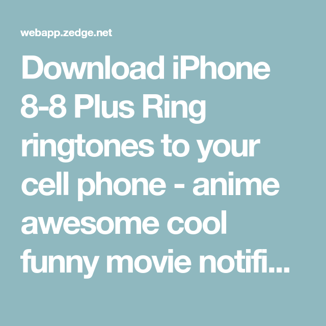 zedge ringtones for iphone 8