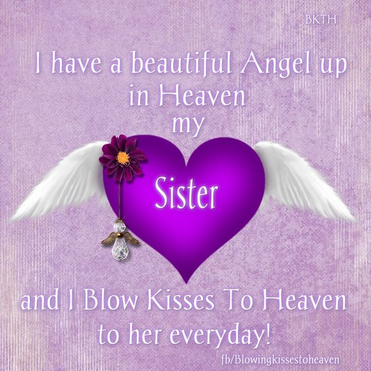 My Sister In Heaven Poem Missing My Sister In Heaven Quotes