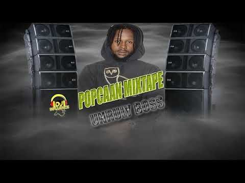 POPCAAN MIXTAPE - (UNRULY BOSS TOP SONGS) - MIX 2018 | Free Music