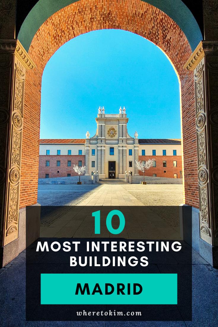 10 Most Interesting Buildings In Madrid Madrid Interesting Buildings Spain Travel