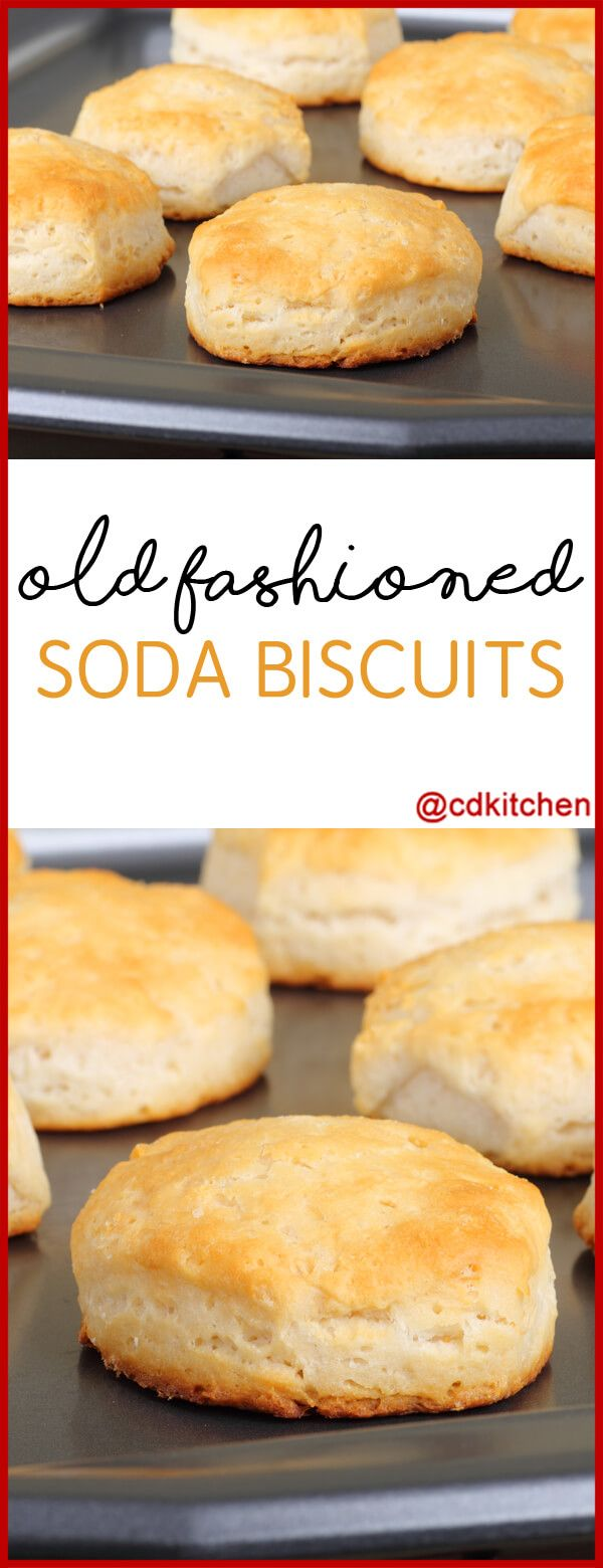 Old Fashioned Soda Biscuits These Old Fashioned Buttermilk Biscuits Are Ready In A Jiffy Perfect Soda Biscuit Recipe Recipe With Baking Soda Biscuit Recipe