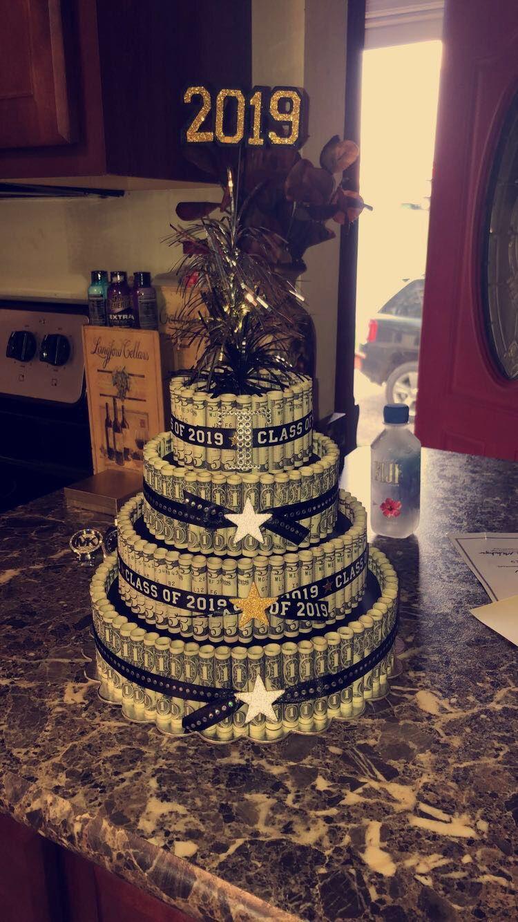 Graduation 2019 money cake money cake cake desserts