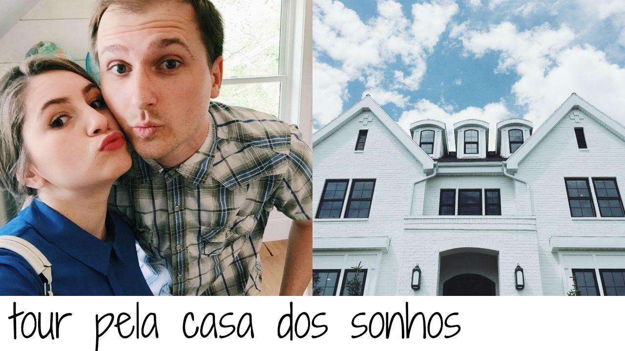 TOUR PELA CASA DOS SONHOS