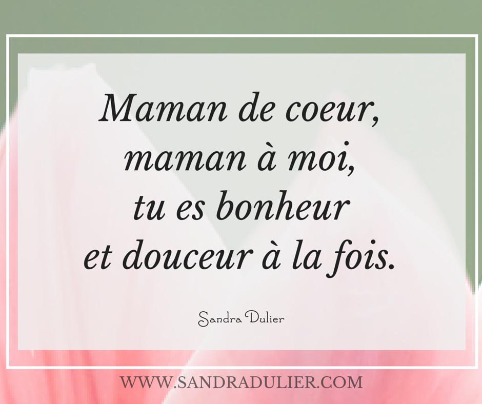 Citation f te des m res maman po sie sandra dulier say it in french pinterest - Citation fete des meres ...