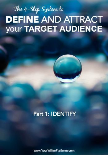 The 4 Part System To Define And Attract Your Target Audience Part 1 Identify Target Audience Book Marketing Marketing