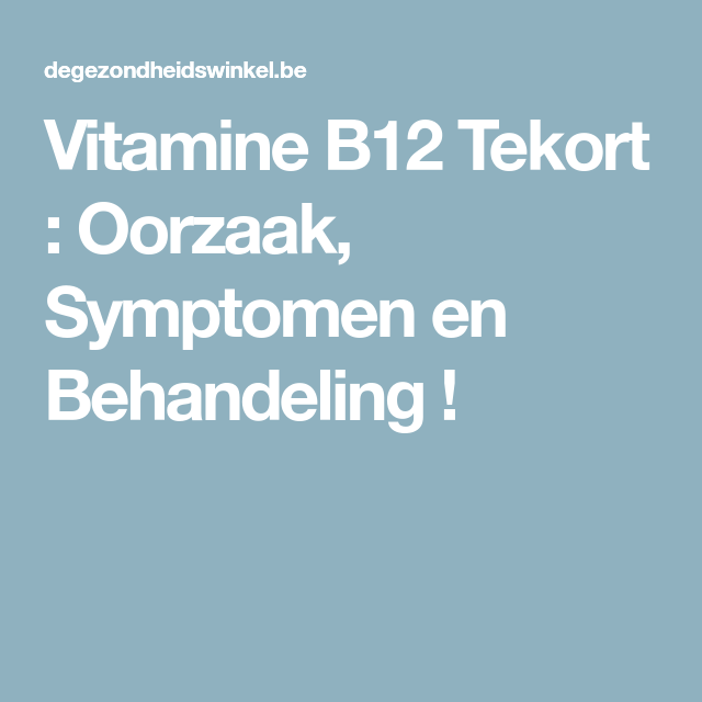b12 tekort oorzaak