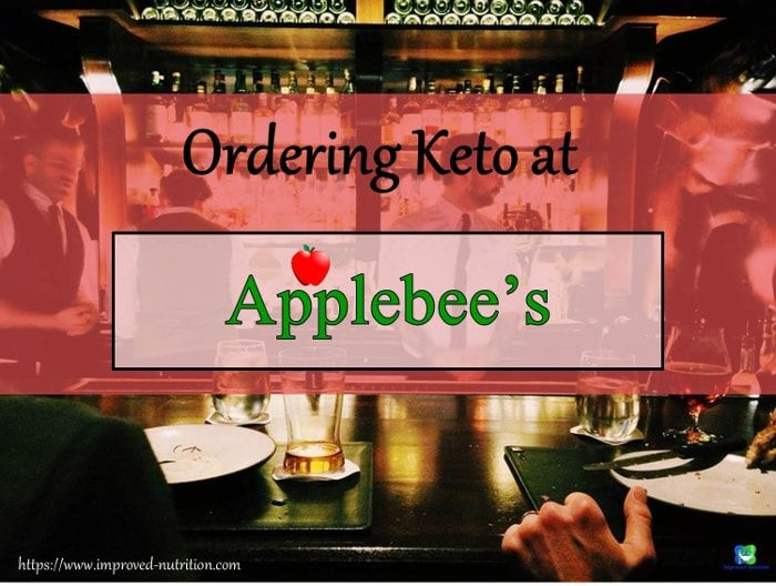 Ordering Keto at Applebee's Keto restaurant, Keto fast