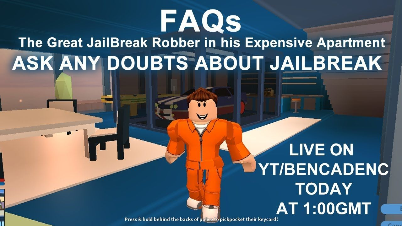 Live Streams Roblox Jailbreak Ben Live Stream Party Roblox Jailbreak Faq Ask And Clear Any Doubts Of Yours About Jailbreak Roblox Robloxdev Roblo Roblox Games On Youtube Streaming