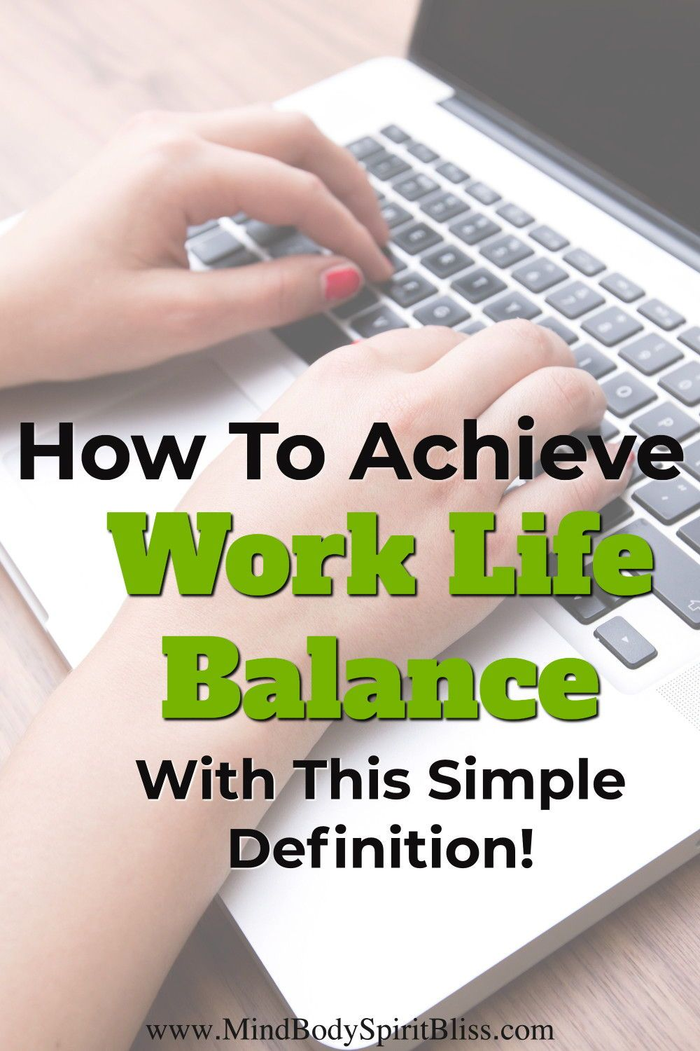 The Work-Life Balance Definition You Need (So You Can Take ...