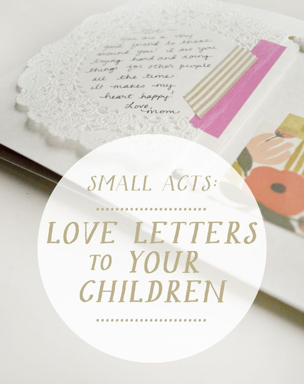 Write love letters to your kids a simple act to celebrate write love letters to your kids a simple act to celebrate valentines day valentines day for kids pinterest parents spiritdancerdesigns Image collections