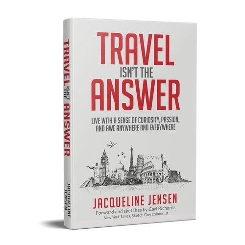 Create A Book Cover For Travel Isn T The Answer Book Cover