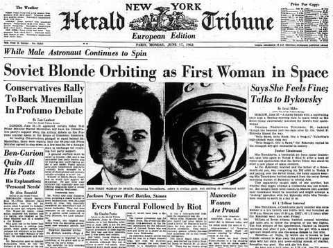 "Valentina Tereshkova, a ""Soviet blonde,"" became the first"