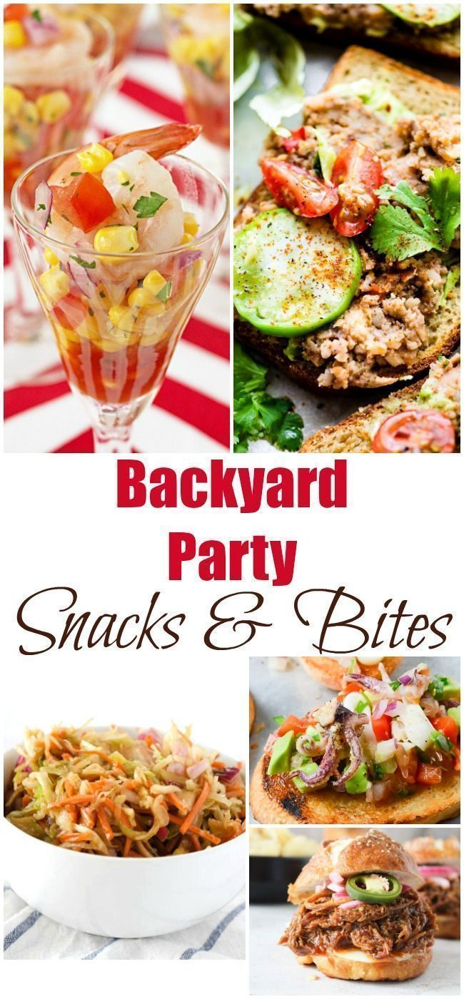 Here Are The Best Snacks And Bites To Take Along A Backyard Party Youll Find Some Unique Delicious Dishes Everyone Will Love