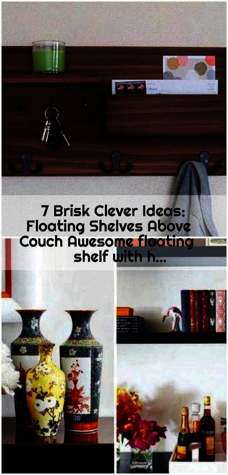 Shelves Above Couch Awesome floating shelf with h 7 Brisk Clever Ideas Floating Shelves Above Couch Awesome floating shelf with h  7 Brisk Clever Ideas Floating Shelves A...