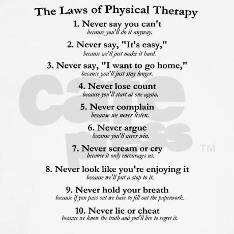physical therapy quotes humor physical therapy Physical - physical therapist job description