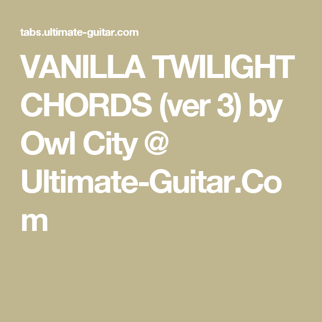 Owl City Vanilla Twilight Lyrics Übersetzung idea gallery