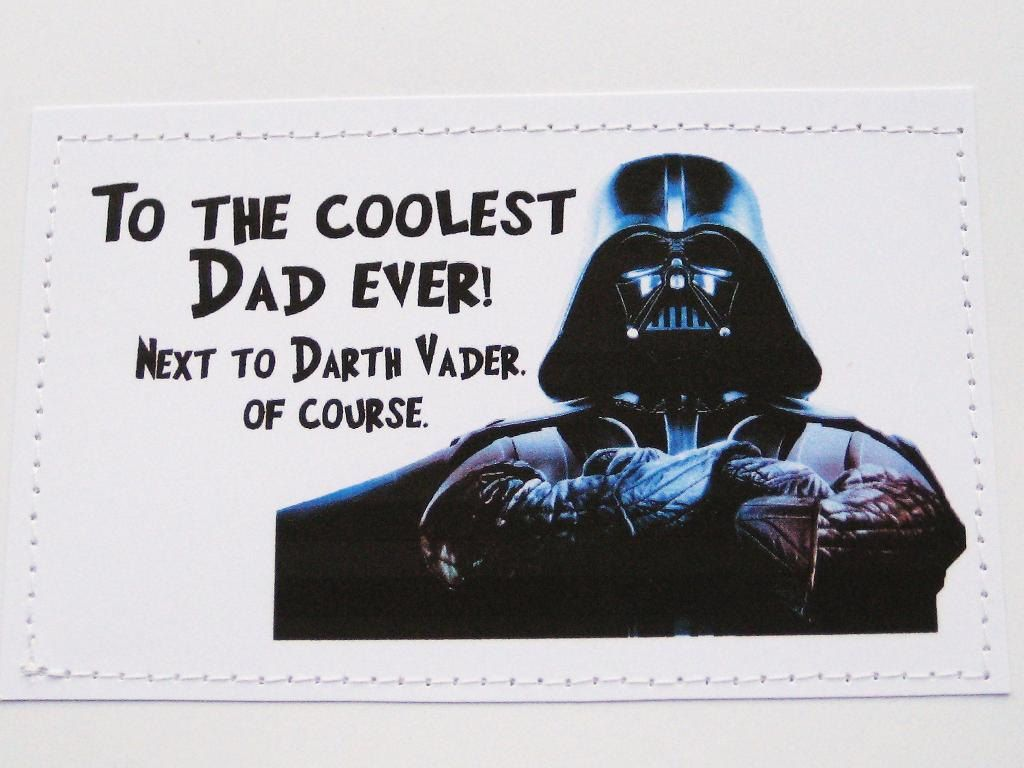 9466c27b Funny Star Wars inspired Father's Day card. To the coolest Dad ever next to Darth  Vader.