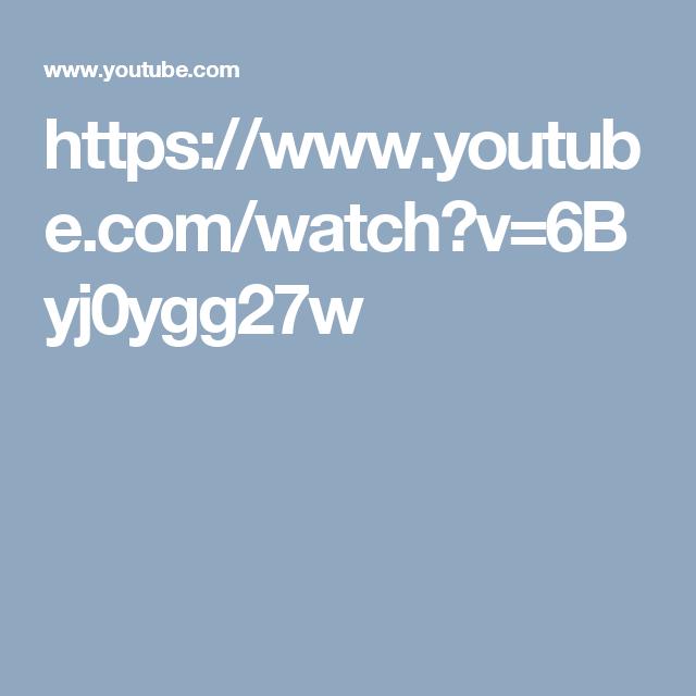 https://www.youtube.com/watch?v=6Byj0ygg27w