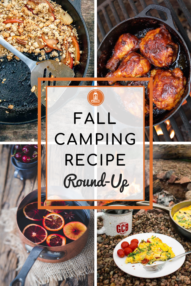 Fall Camping Menu Ideas Recipe Round Up Easy Camping Meals