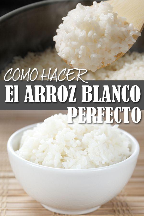 Como Hacer El Arroz Blanco Perfecto Receta Como Cocer Arroz Blanco Recetas Con Arroz Como Cocer Arroz