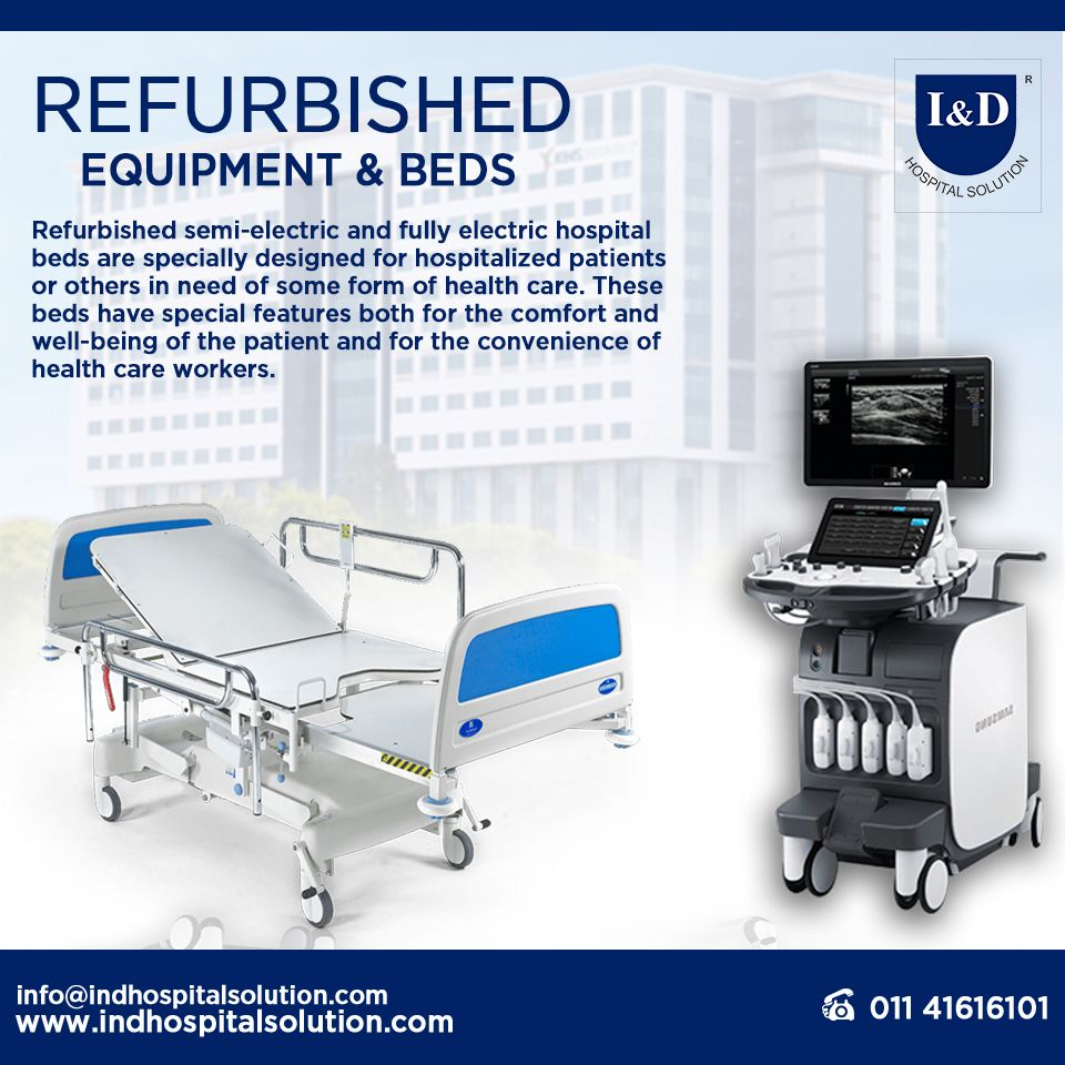 We Provide The Refurbished Semi Electric And Fully Electric Hospital Beds These Are Specially Designed For Hospita In 2020 Health Care Hospital Hospital Bed