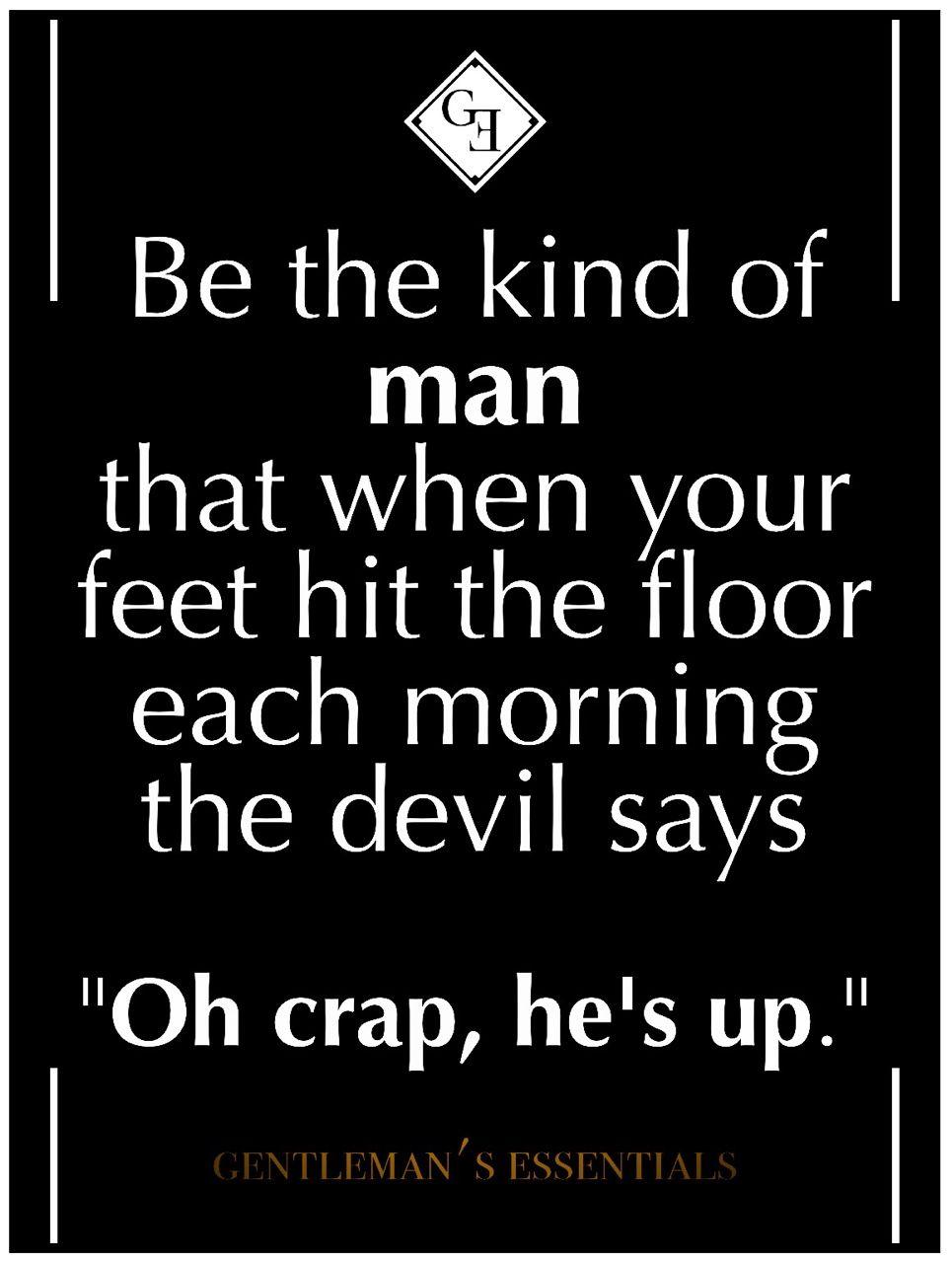 Gentleman Quotes GENTLEMAN'S ESSENTIALS : Photo More   Gentleman Quotes   Quotes  Gentleman Quotes