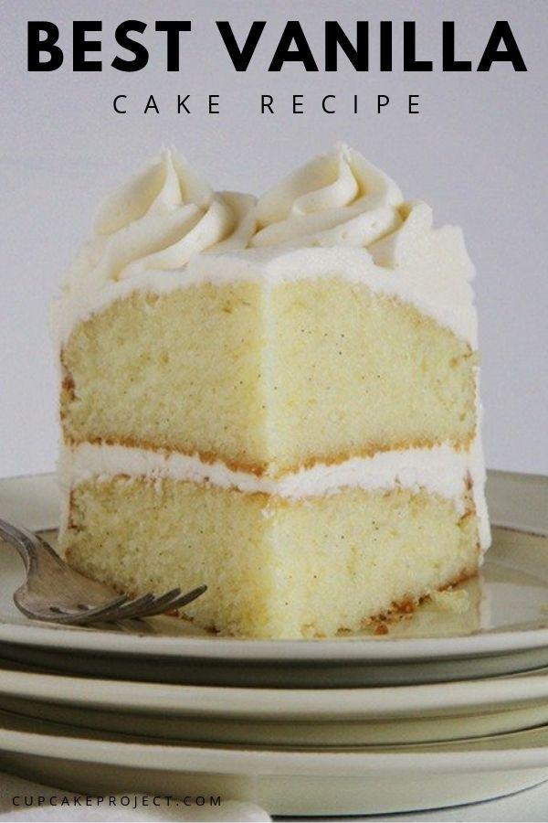 Best Vanilla Cake #dessertfoodrecipes