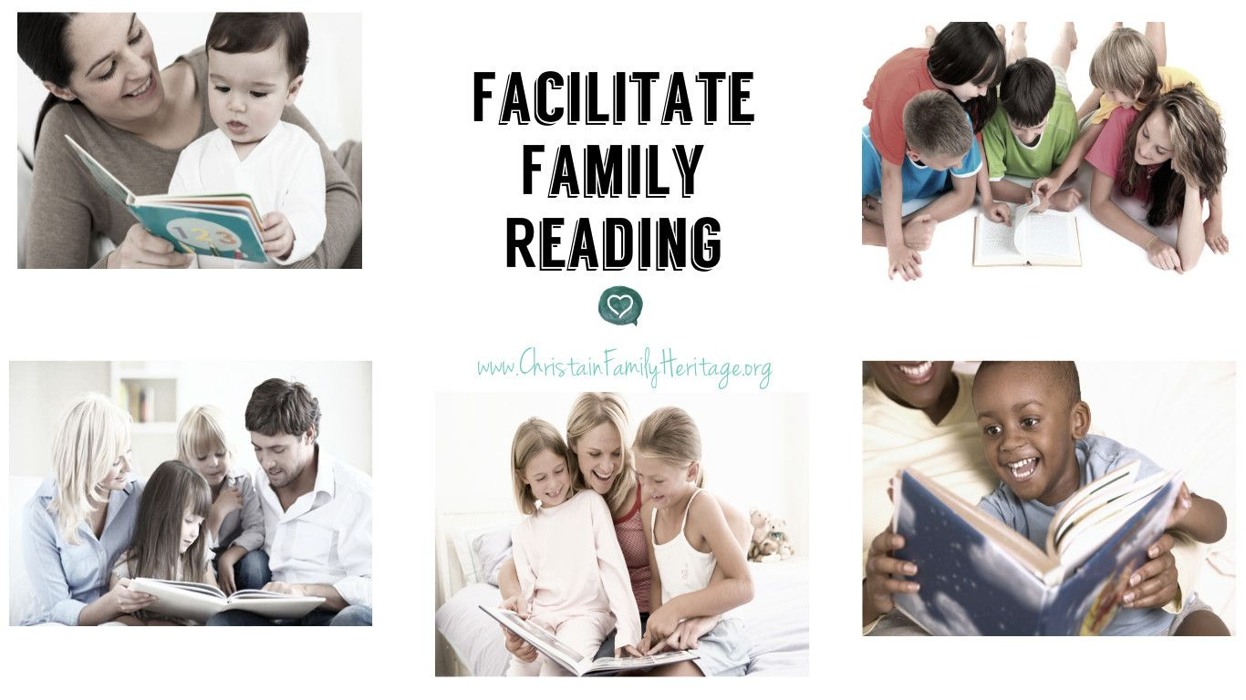 Reading Aloud: Ideas to Facilitate Family Reading by Susan Ekhoff, Part 2 of 3 - Christian Family Heritage