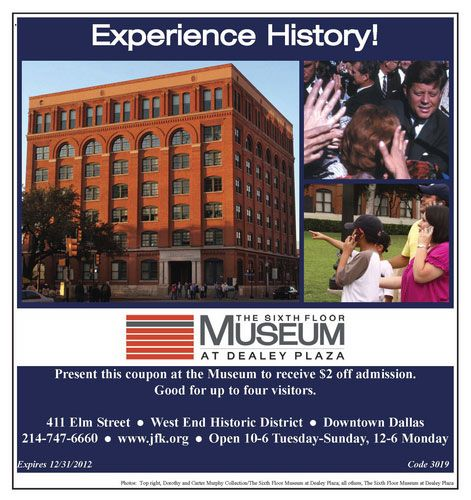 Printable Coupon For The Sixth Floor Museum In Dallas Tx In