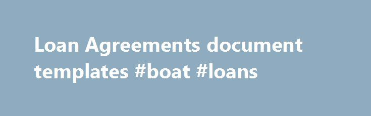 Loan Agreements document templates #boat #loans http\/\/france - money contract template
