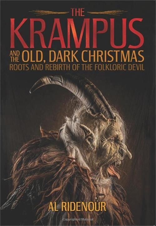 The Krampus and the Old, Dark Christmas Roots and Rebirth of the