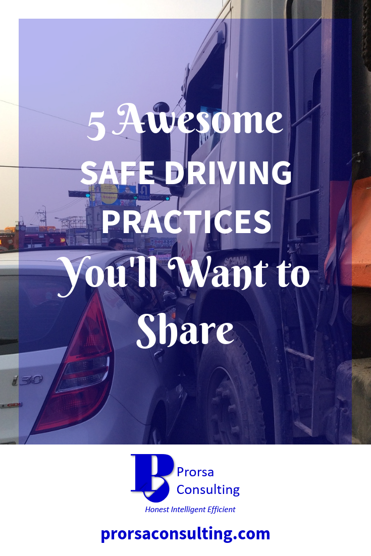 5 Awesome Safe Driving Practices You'll Want to Share