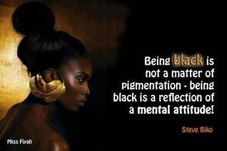 Being black is not a matter of pigmentation being black