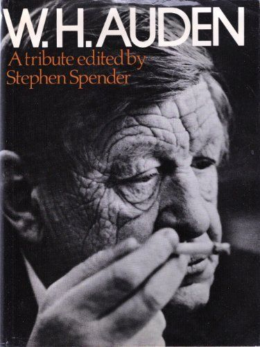 W.H.Auden: A Tribute by Stephen Spender, http://www.amazon.com/dp/0297768840/ref=cm_sw_r_pi_dp_kuL8pb0E6C02C