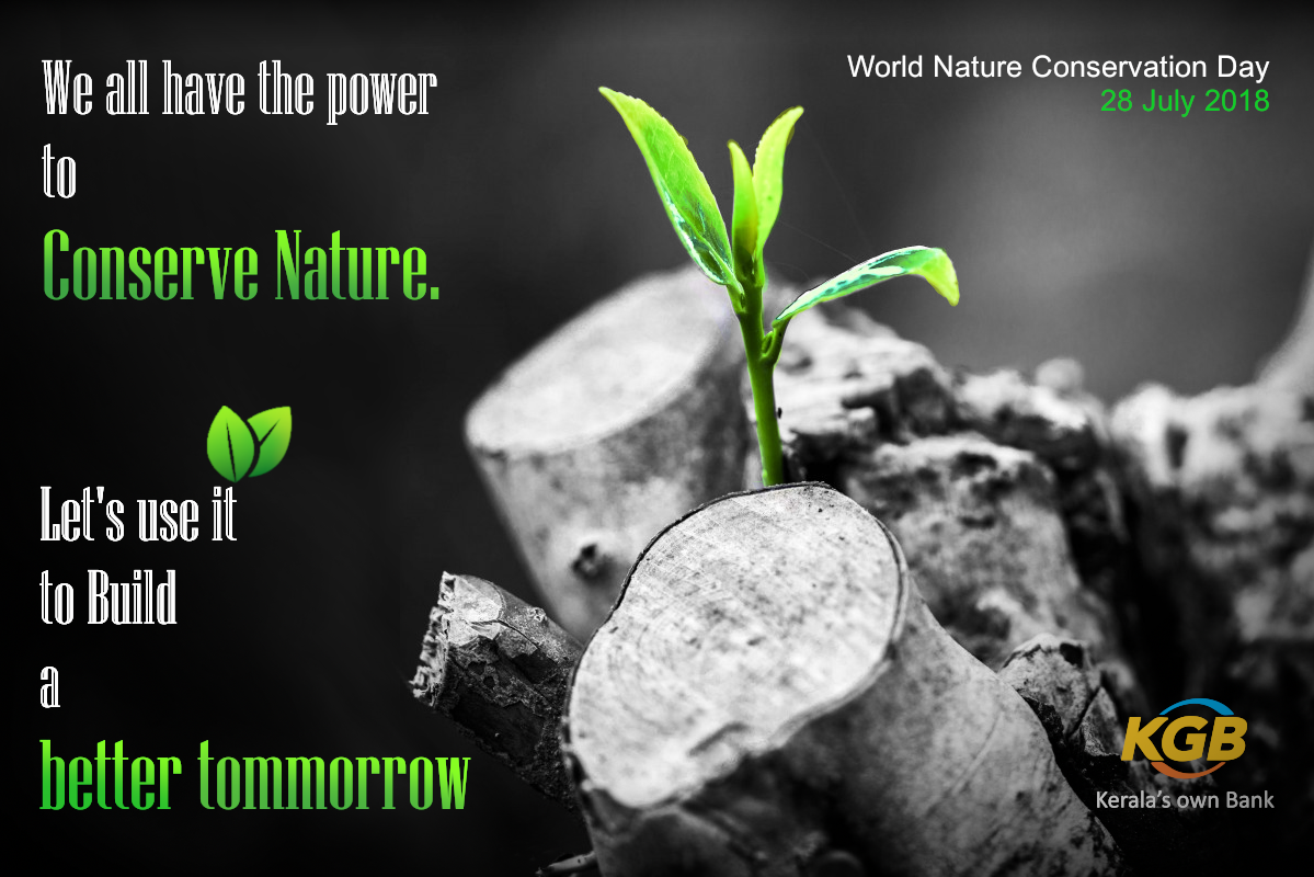 We All Have The Power To Conserve Nature Let S Use It To Build A Better Tomorrow World Nature Conservation Day Nature Conservation Save Nature Conservation