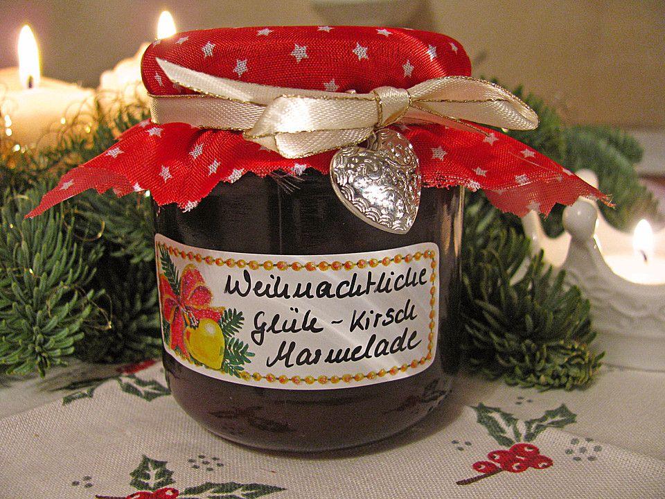 weihnachtliche gl h kirsch marmelade in 2019 essen und trinken pinterest marmelade. Black Bedroom Furniture Sets. Home Design Ideas