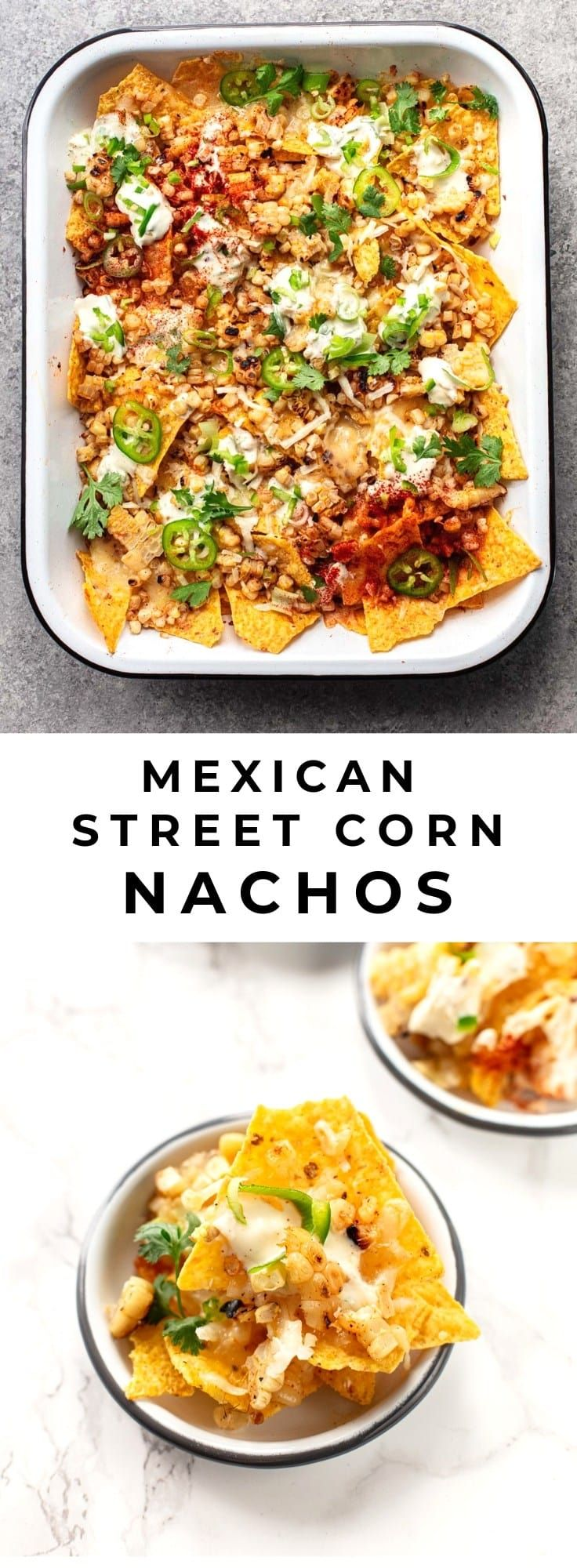 Mexican Street-Style Nachos with Sweet Corn